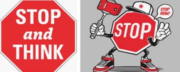 Stop and Think Sign with a Stop Sign