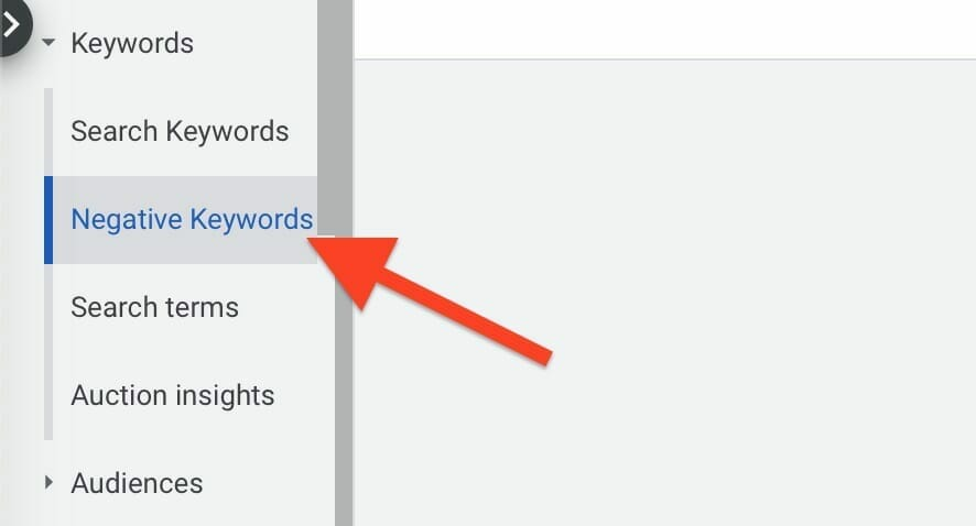 click on negative keywords to access your list