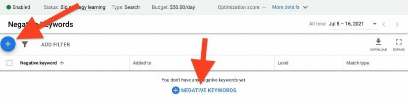 click on blue plus signs to add more negative keywords