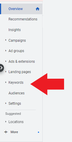 """find """"keywords"""" in the left portion of you Google Ads account"""