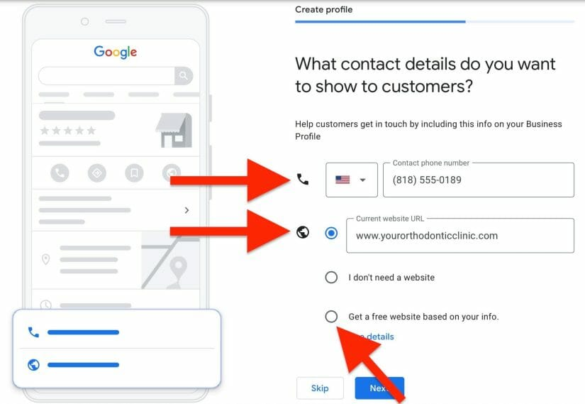 enter your phone number and website irl that you want users to see on your google my business for orthodontists listing