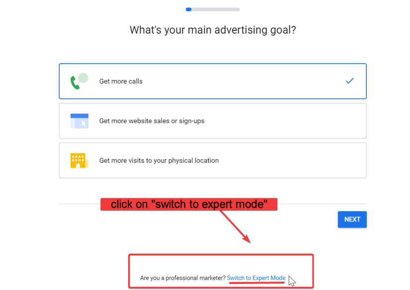 """Google ads advertising goals click """"switch to expert mode"""""""