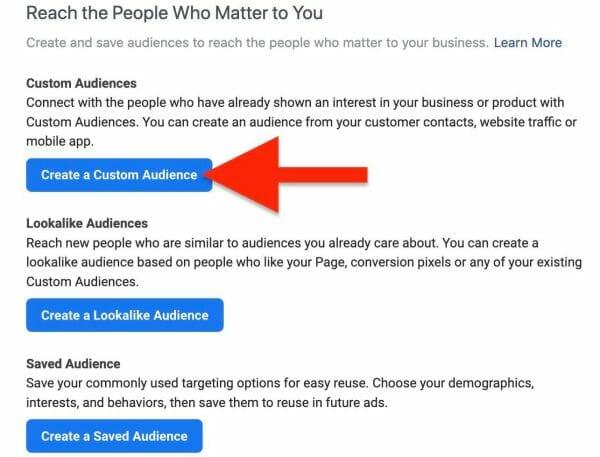 choose to create a custom audience